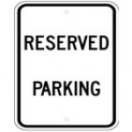 Traffic Sign RESERVED PARKING